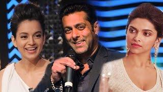 Salman Khan SECELECTS Kangana Ranaut Over Deepika Padukone