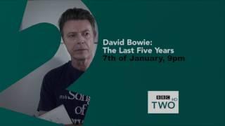 David Bowie – The Last Five Years – Nacho's Trailer - 2017