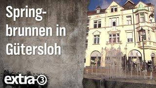 Realer Irrsinn: Springbrunnen in Gütersloh   extra 3   NDR