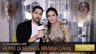 Huma Qureshi & Manish Dayal ~ Viceroy