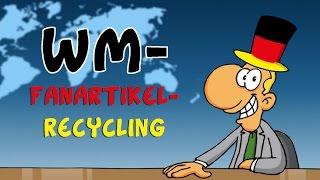 Ruthe.de - Nachrichten - WM-Fanartikel-Recycling