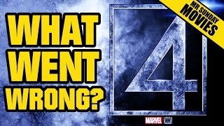 FANTASTIC FOUR What Happened & What Went Wrong?