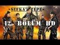 Şefkat Tepe - 12.Bölüm HDmp3