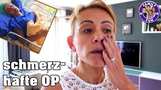 MEINE SCHMERZHAFTE OPERATION - Daily Vlog #83 Our Life | Family Fun