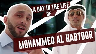 Day In The Life of Billionaire Mohammed Al Habtoor