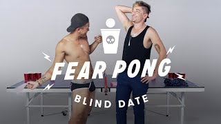 Blind Dates Play Fear Pong (Sonny & Nathan) | Fear Pong | Cut