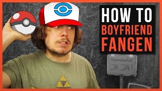How To: Boyfriend fangen und umerziehen