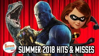 Summer 2018 Movie Hits & Misses