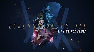 Legends Never Die [Alan Walker Remix] | Worlds 2017 - League of Legends