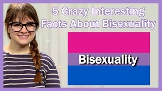 5 Crazy Interesting Facts About Bisexuality