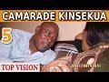 CAMARADE KINSEKUA Ep 5 Film Congolais Da...mp3