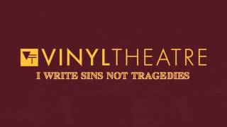 Vinyl Theatre: I Write Sins Not Tragedies (Panic! At The Disco Cover)