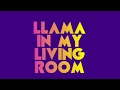 Aronchupa - Llama in My Living Room (Lyr...mp3