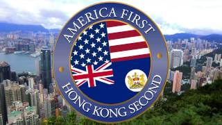 America First, Hong Kong Second (Official Royal Version) #everysecondcounts