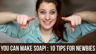You Can Make Soap! : 10 Tips For Newbies   Royalty Soaps