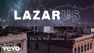 This Is Not America (Lazarus Cast Recording [Audio])