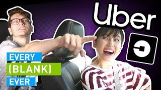 EVERY UBER EVER