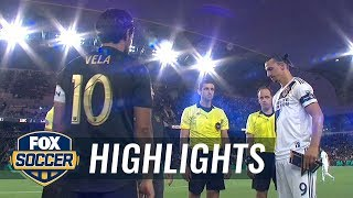 Zlatan Ibrahimovic and Carlos Vela highlight wild MLS Rivalry Week | 2019 MLS Highlights