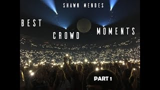 Shawn Mendes Best Crowd Singing Moments