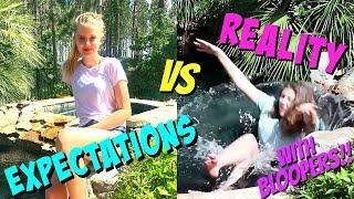 SUMMER EXPECTATIONS VS REALITY    Taylor and Vanessa