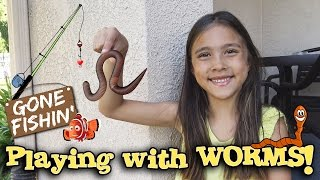 PLAYING WITH WORMS!!! Jillian Goes Fishing!