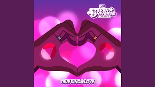 True Kinda Love (feat. Estelle & Zach Callison) (From Steven Universe The Movie)