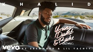 Khalid - Young Dumb & Broke (Remix) feat. Rae Sremmurd & Lil Yachty (Audio)