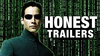 Honest Trailers - The Matrix