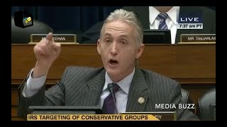 Trey Gowdy WAS RIGHT!  Obama Lied And The IRS Was Corrupt! (FLASHBACK)