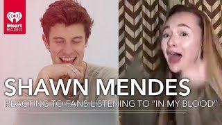 "Shawn Mendes Reacts To Fans Hearing ""In My Blood"" For The First Time!"