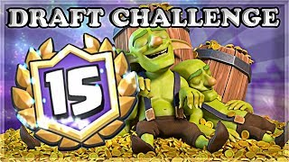 15 WINS - Mountain of Gold Draft Challenge | Clash Royale 🍊