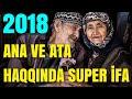 Ana ve Ata Haqqında Super İfa 2018 İz...mp3