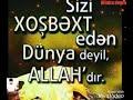 Dini statuslar Allaha dogrump3