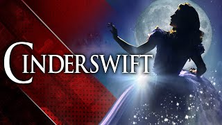 CINDERSWIFT- A Taylor Swift Unexpected Musical