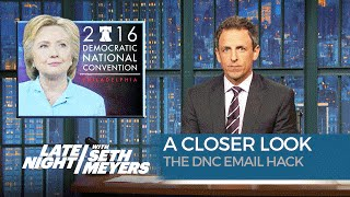 The DNC Email Hack: A Closer Look