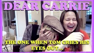 Dear Carrie: The One When Tom Cries His Eyes Out...