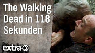 The Walking Dead in 118 Sekunden   extra 3   NDR