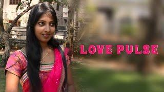 Love Pulse    Directed by VK    Short Film Talkies