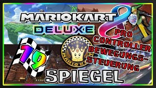 MARIO KART 8 DELUXE Part 19: Special-Cup Spiegel Deluxe mit Gyrosensor des Pro Controllers