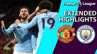 Man United v. Man City | PREMIER LEAGUE EXTENDED HIGHLIGHTS | 4/24/19 | NBC Sports