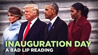 """INAUGURATION DAY"" — A Bad Lip Reading of Donald Trump"