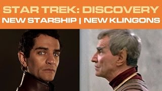 Star Trek: DISCOVERY - NEW Starship   NEW Klingons (Part 1/2)