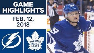 NHL Game Highlights | Lightning vs. Maple Leafs - Feb. 12, 2018
