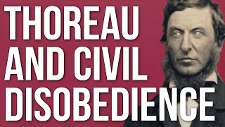 Thoreau and Civil Disobedience