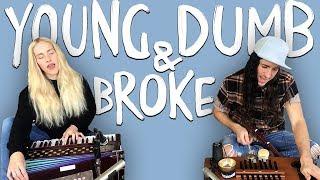 Young Dumb & Broke - Walk off the Earth (Khalid Cover)