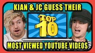 Can YouTube Stars Guess Their Top 10 Most Viewed YouTube Videos?   Kian & JC