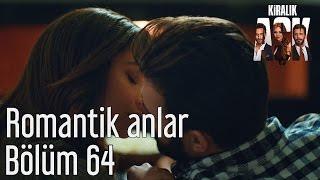 Kiralık Aşk 64. Bölüm - Romantik Anlar