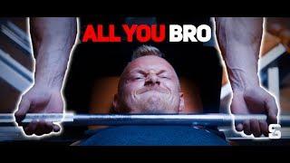 ALL YOU BRO - #itsAllYouBro