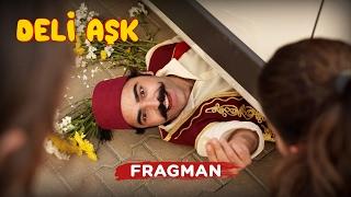 Deli Aşk | Fragman (10 Mart