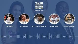 UNDISPUTED Audio Podcast (4.23.18) with Skip Bayless, Shannon Sharpe, Joy Taylor   UNDISPUTED
